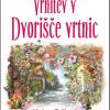 La Cour des Roses, 2. knjiga